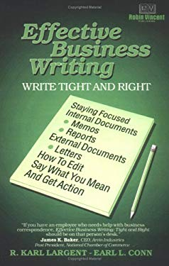 Effective Business Writing: Tight and Right 9780964560635