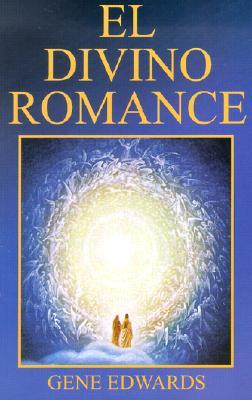 El Divino Romance = The Divine Romance 9780967662602
