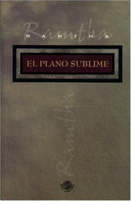 El Plano Sublime 9780963257345