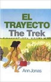 El Trayecto/The Trek 4274875