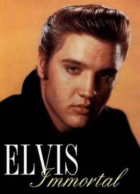 Elvis Immortal: A Celebration of the King 9780966369809