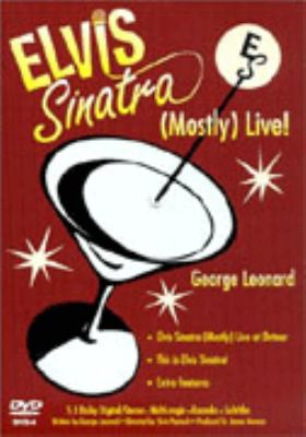 Elvis Sinatra: (Mostly) Live! 9780966974423