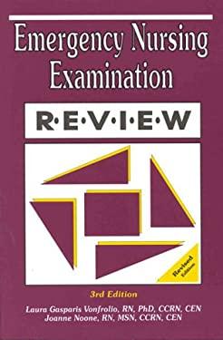 Emergency Nursing Examination Review 9780962724671