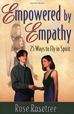 Empowered by Empathy 9780965114585