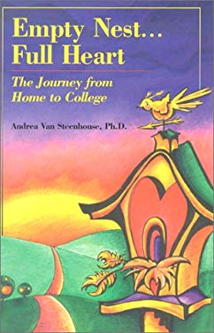 Empty Nest...Full Heart: The Journey from Home to College 9780961980627