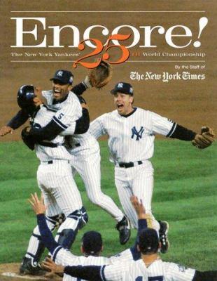 Encore: New York Yankees 25th..(Tr) 9780966865950