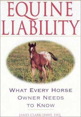 Equine Liability: What Every Horse Owner Needs to Know