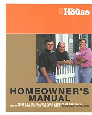 Essential Home Owner's Manual: A Guide to Understanding Your Home 9780966675375