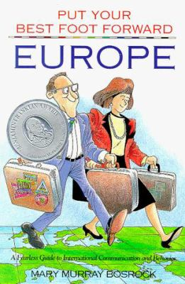 Europe: A Fearless Guide to International Communication and Behavior 9780963753038