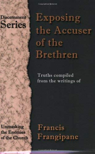 Exposing the Accuser of the Brethren 9780962904967