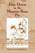 Face Down in the Marrow-Bone Pie: An Elizabethan Mystery 9780966339796