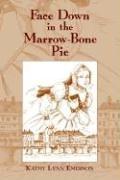 Face Down in the Marrow-Bone Pie: An Elizabethan Mystery