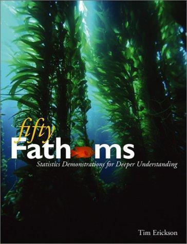 Fifty Fathoms: Statistics Demonstrations for Deeper Understanding