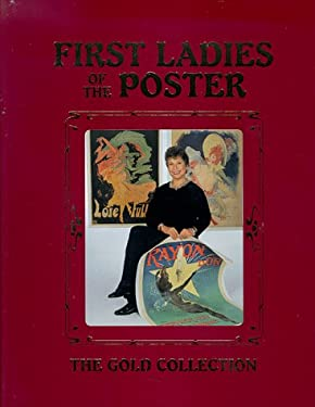 First Ladies of the Poster: The Gold Collection 9780966420203