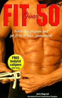 Fit Over 50: Follow This Program and Get Fit in 90 Days