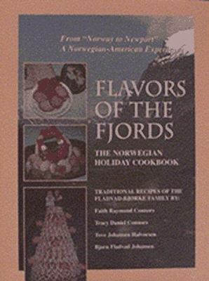 Flavors of the Fjords: Norwegian Holiday Cookbook