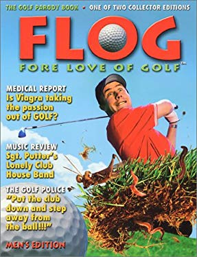 Flog: Fore Love of Golf 9780968912614