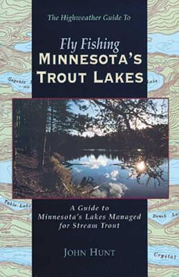 Fly Fishing Minnesotas Trout L 9780963234414