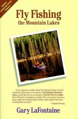 Fly Fishing the Mountain Lakes 9780962666377