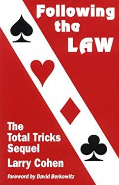 Following the Law: The Total Tricks Sequel 9780963471543