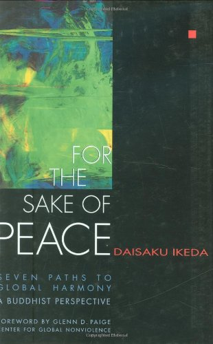 For the Sake of Peace: A Buddhist Perspective for the 21st Century 9780967469720