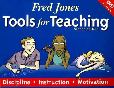 Fred Jones Tools for Teaching: Discipline, Instruction, Motivation [With DVD] 9780965026321