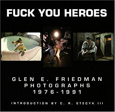 Fuck You Heroes 9780964191600