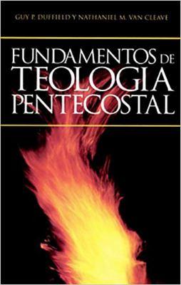 Fundamentos de Teologia Pentecostal 9780963558138