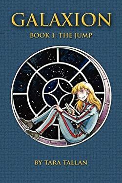 Galaxion Vol. 1: The Jump 9780968422816