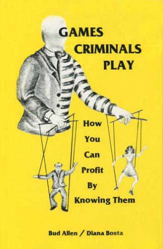 Games Criminals Play