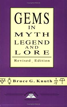 Gems in Myth, Legend and Lore 9780964355040
