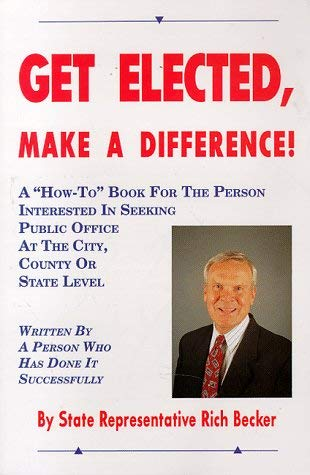 Get Elected, Make a Difference