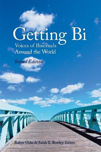 Getting Bi: Voices of Bisexuals Around the World 9780965388153