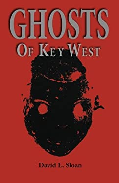 Ghosts of Key West 9780967449807