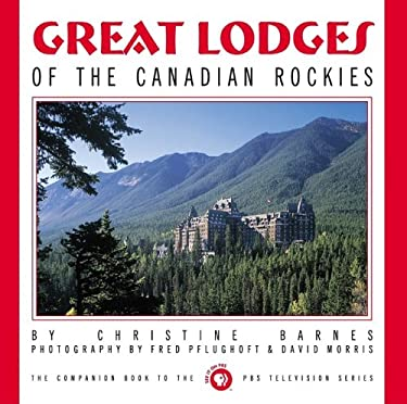 Great Lodges of the Canadian Rockies 9780965392426