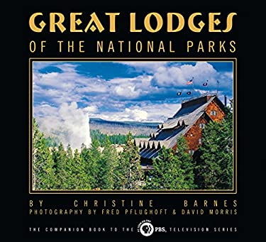 Great Lodges of the National Parks 9780965392457
