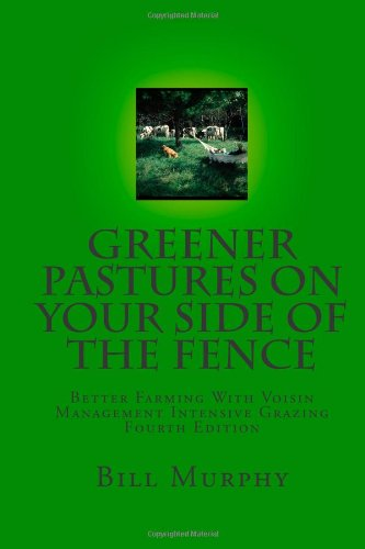 Greener Pastures on Your Side of the Fence 9780961780739