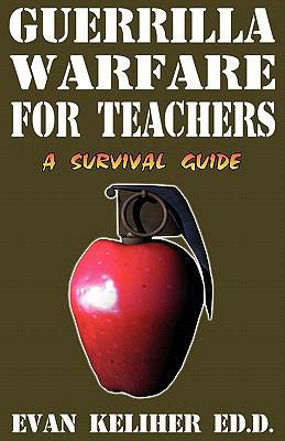 Guerrilla Warfare for Teachers 9780964885950