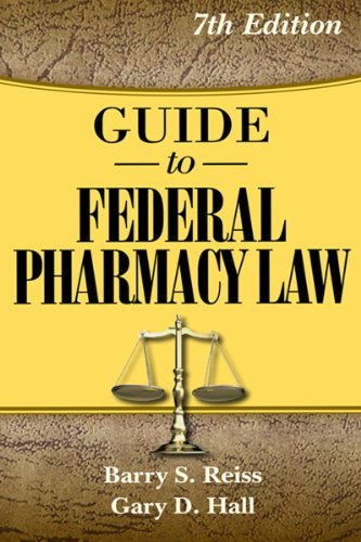 Guide to Federal Pharmacy Law 9780967633268