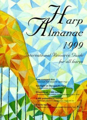 Harp Almanac: International Resource Guide for All Harps 9780966211313
