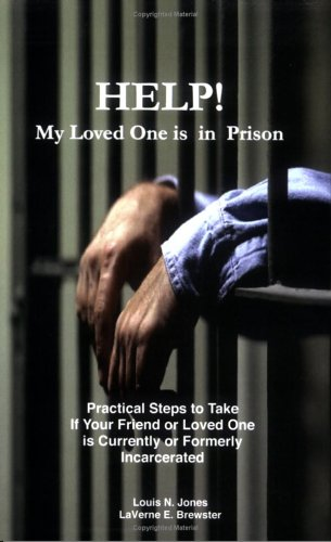 Help! My Loved One Is in Prison 9780965662512