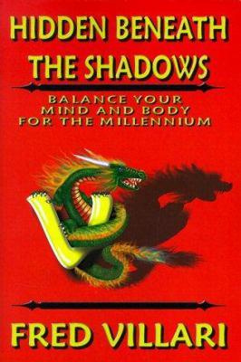 Hidden Beneath the Shadows 9780966350203