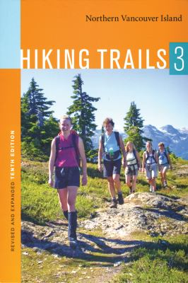 Hiking Trails 3: Northern Vancouver Island 9780969766766
