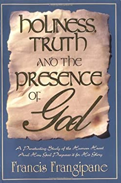 Holiness Truth and Presence of