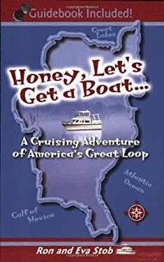 Honey, Let's Get a Boat