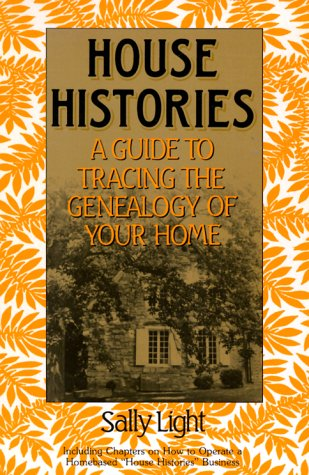 House Histories 9780961487614