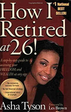 How I Retired at 26! 9780967742014