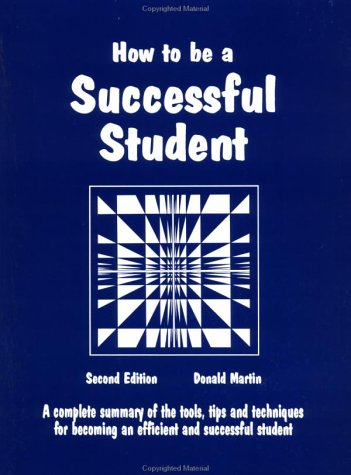 How to Be a Successful Student 9780961704421