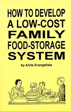 How to Develop a Low-Cost Family Food-Storage System 9780966693201