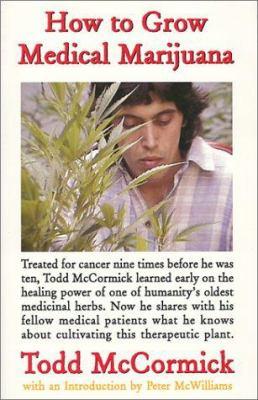 How to Grow Medical Marijuana 9780967659206